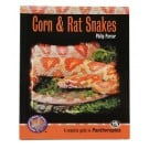 Corn & Rat Snakes (Complete Herp Care)
